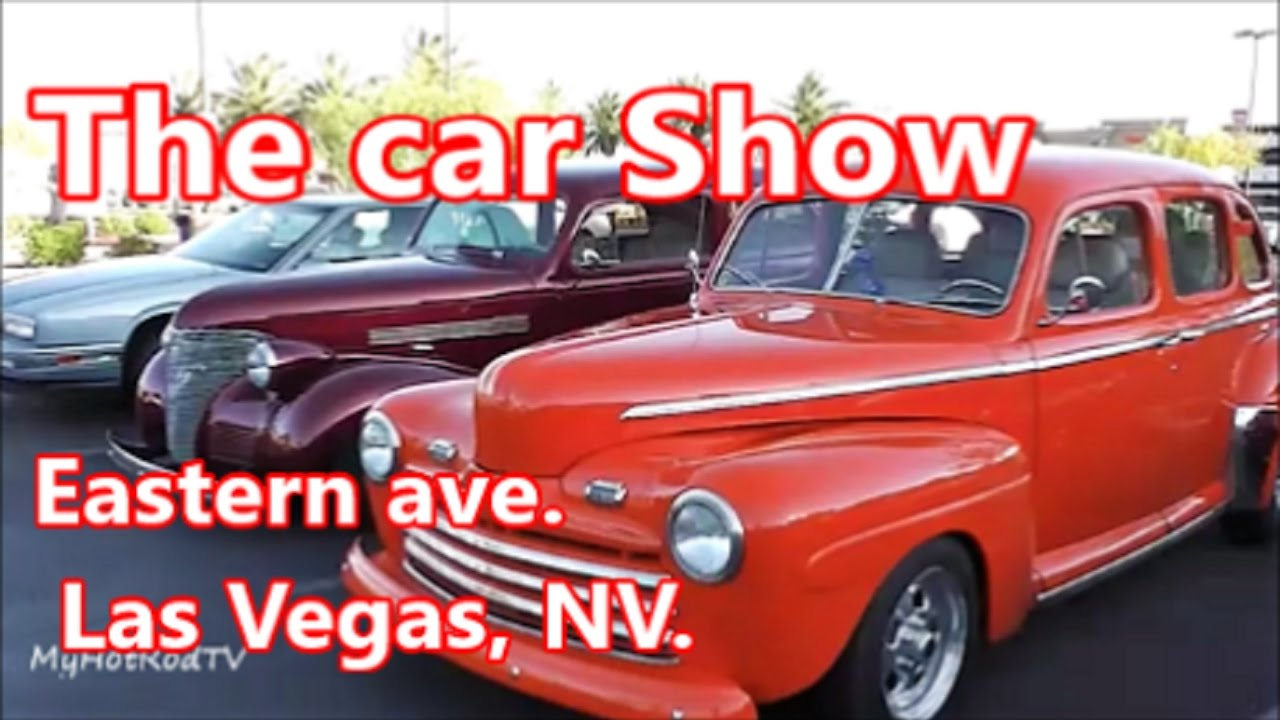 the car show on eastern ave las vegas nevada las vegas updated. Black Bedroom Furniture Sets. Home Design Ideas