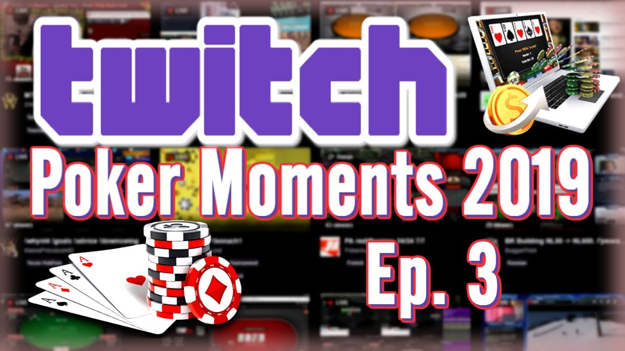 Twitch Poker Moments 2019 ep. 3 8