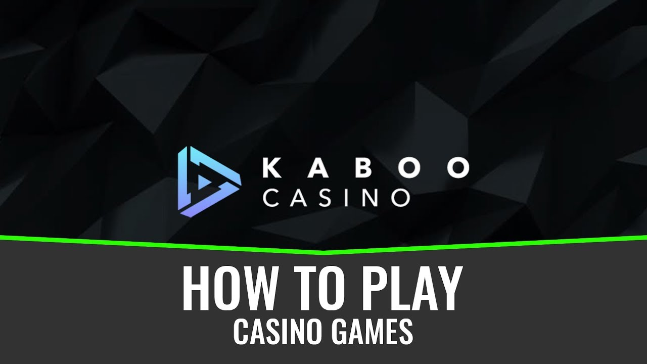 How to play casino games on Kaboo 7