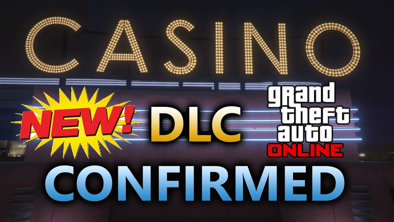 *NEW* CASINO DLC CONFIRMED GTA 5 ONLINE SUMMER 1