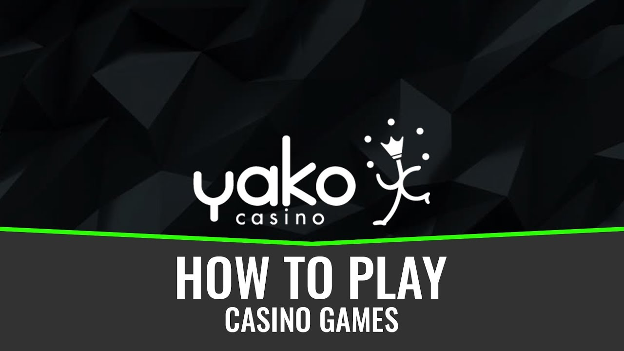 How to play casino games on Yako 2